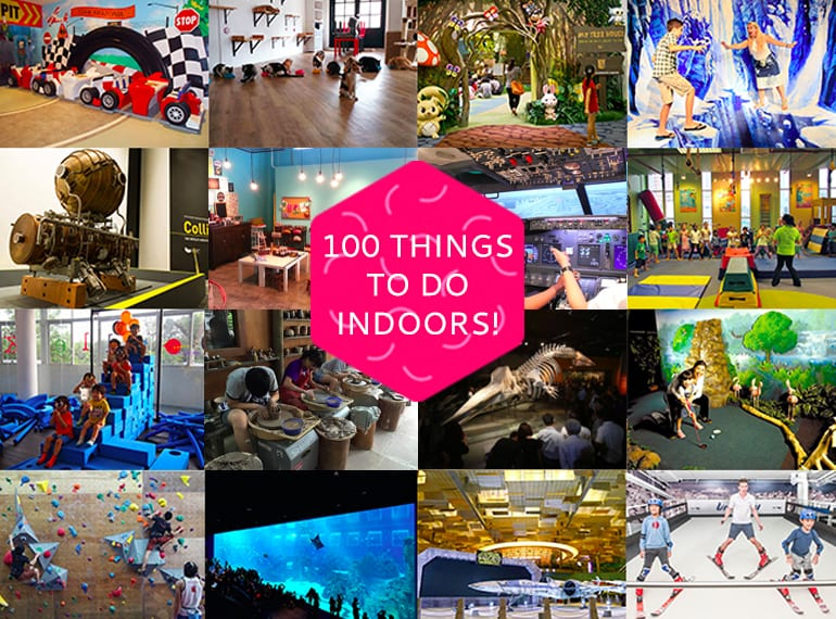 Absolutely no excuses for boredom on a rainy day: we've got 100 indoor activities in Singapore you and the kids to work your way through!