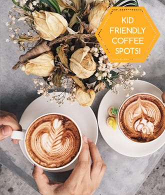 Cool kid-friendly coffee spots