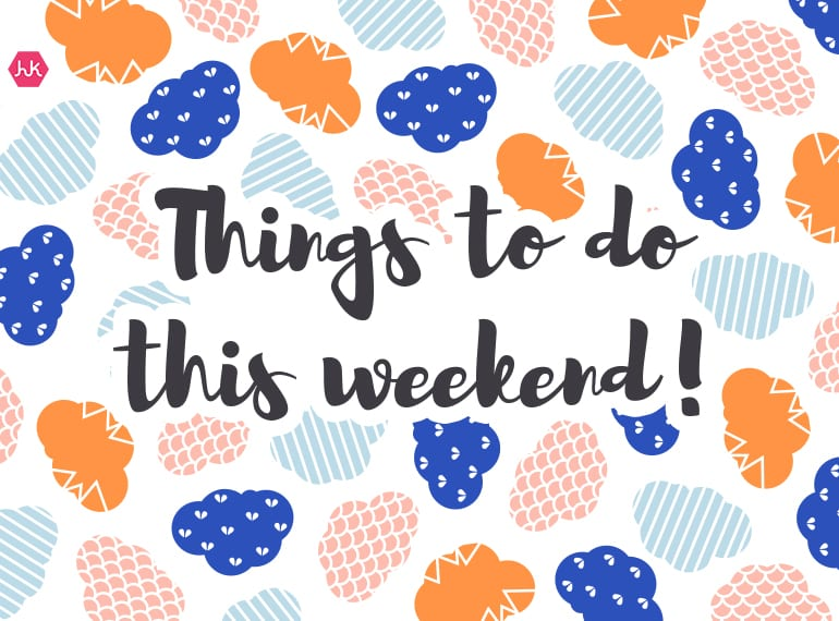 Things to do this weekend_Hero