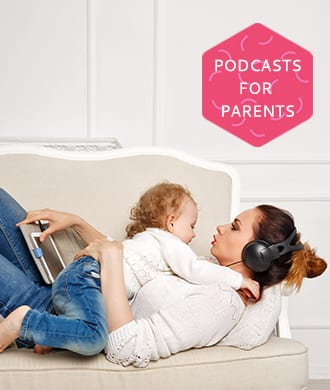Podcasts for parents