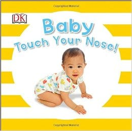 Baby Touch Your Nose by DK