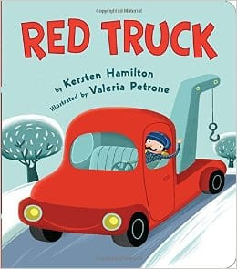 Best baby books Red Truck by Kersten Hamilton