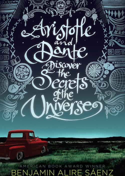 Aristotle and Dante Discover the Secrets of the Universe Coming of Age Novels for Teens Honeykids Asia Singapore