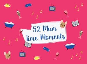 mum-time moment HERO