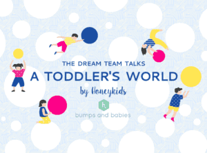HoneyKids Asia Dream Team Talks Toddlers