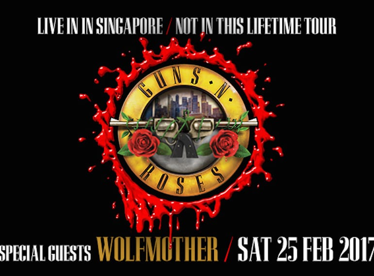Rock Concerts In Singapore Guns N Roses Not In Our Lifetime Tour