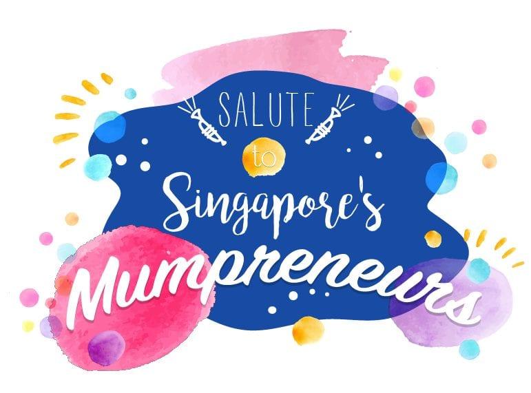Celebrating the Singapore mumpreneurs who successfully juggle business and motherhood