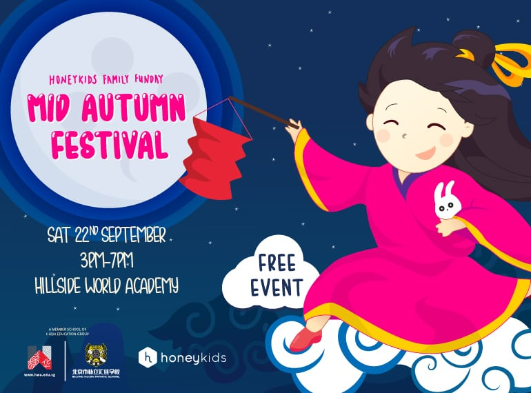 YOU'RE INVITED: HoneyKids presents Mid-Autumn Festival with Hillside World Academy *THIS EVENT IS NOW BOOKED OUT*
