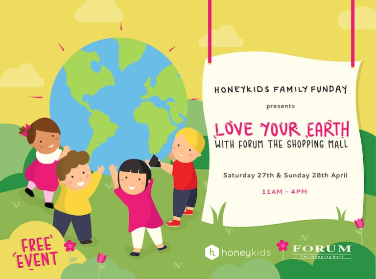 You're invited to our next FREE event: HoneyKids presents Love Your Earth with Forum The Shopping Mall