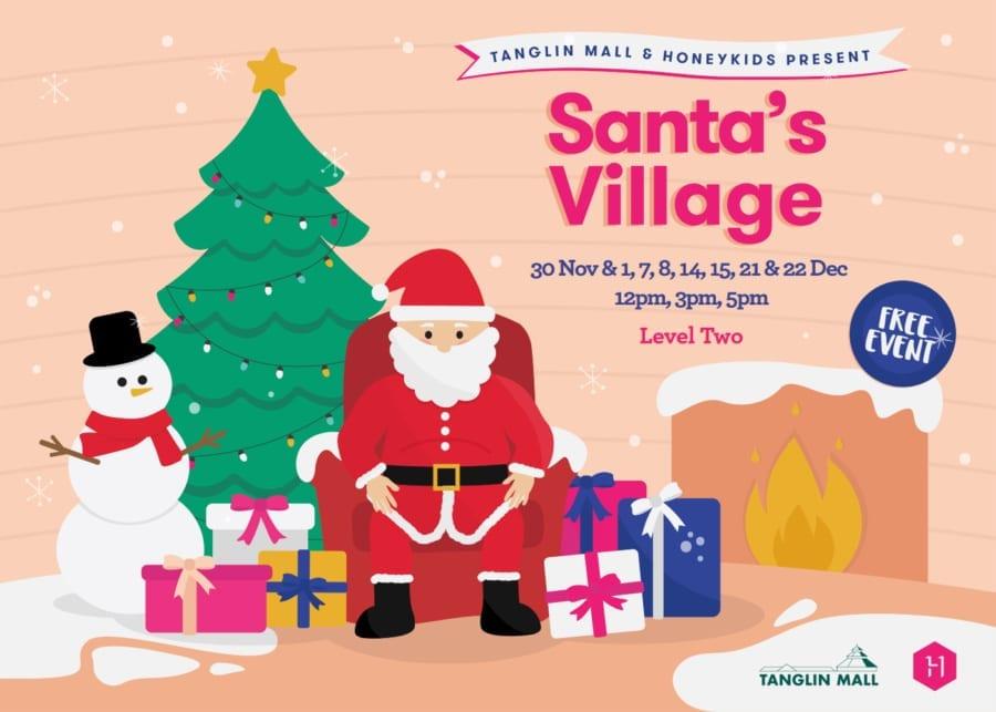 Tanglin Mall and HoneyKids present: Santa's Village