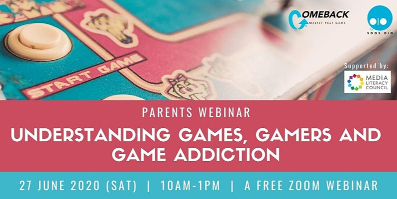 Parents Webinar: Understanding Games, Gamers & Game Addiction