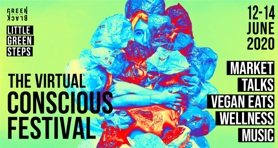 Virtual Conscious Festival organised by Green Is The New Black