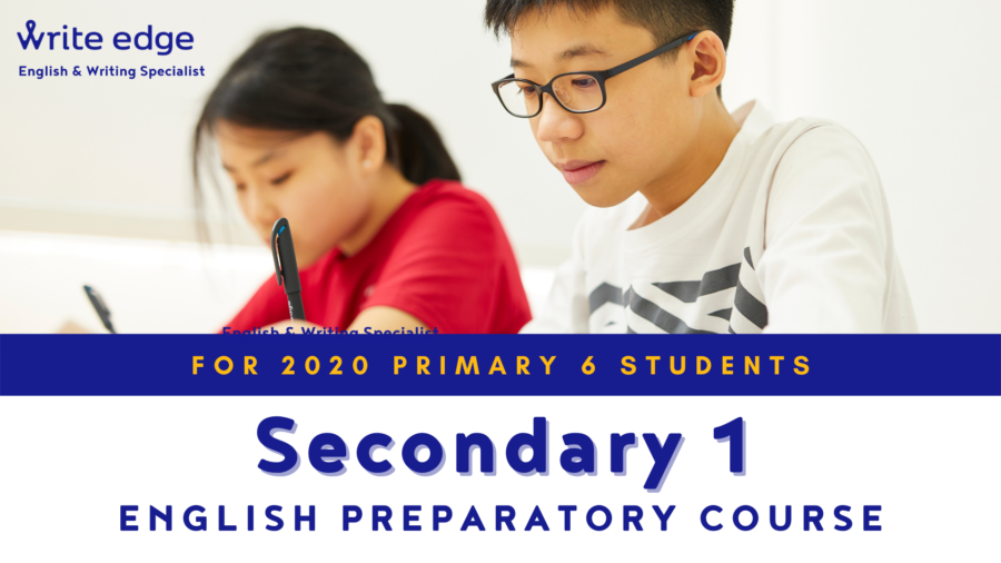 Write Edge's Secondary 1 English Preparatory Course